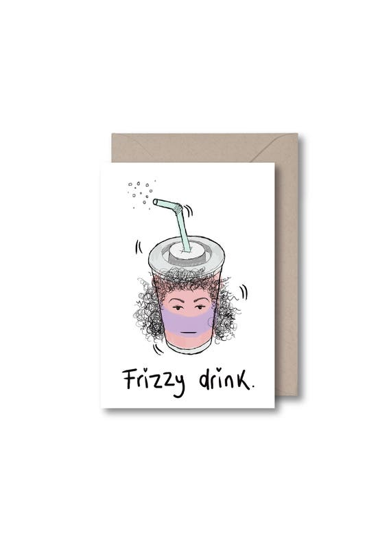 Frizzy Drink