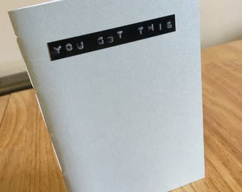 You Got This // Pastel blue A6 notebook