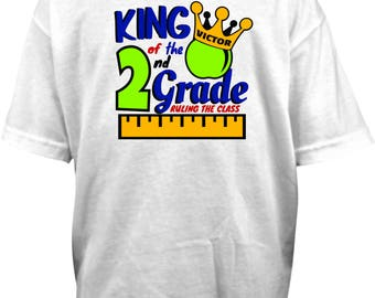 King of the Kindergarten, 1st, 2nd, 3rd, 4th, 5th, 6th Grade, Ruling the Class, Back to School shirt, Queen of the Class