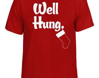 Funny Christmas T-Shirt Well Hung Stocking Red Humor Joke All Sizes Holidays Mens Mans Husband Gift Santa Tee Stocking S M L XL 2XL