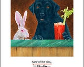 "Will Bullas small art print ""hare of the dog..."" hand-signed by the artist from his Studio / gifts / dog / rabbit / Bloody Mary"