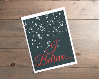 I Believe, printable sign, digital download, Santa Claus, Christmas decor, snow, holiday gift, traditional style, modern farmhouse art