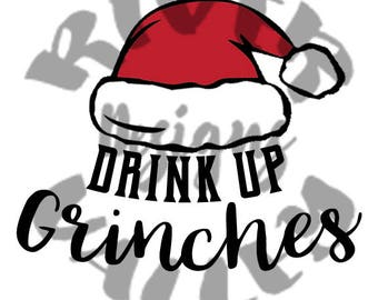 drink up grinches, grinch, christmas, holiday, wine, beer, drink, alcohol, svg, pdf, jpg, cutting file, printable, cricut, cameo