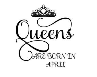 Queens are Born in April SVG Crown