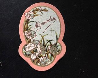 étiquette ancienne Mignardise, décors de fleurs -old label ,certainement parfum ou sucrerie, bonbon, chocolat, old label