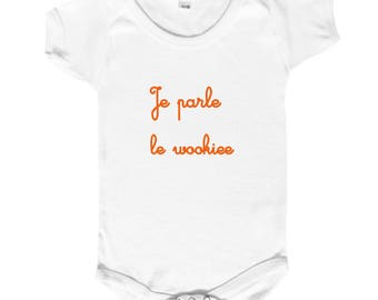 "onesie ""I speak the wookiee"""