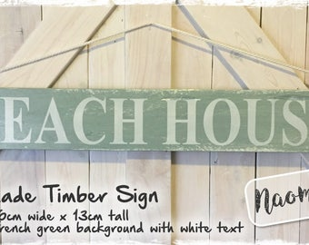 Beach House - French Green Handmade Recycled Timber Sign