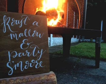 Wooden Wedding Sign / 'Roast a mallow & party s'moore' / Handmade / Calligraphy / Rustic Decor