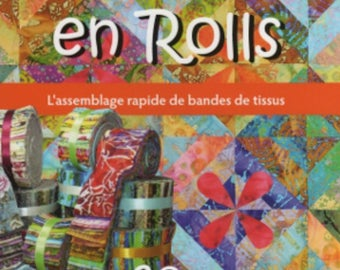 "Book ""Embroid in Rolls"" fast Assembly of strips of fabric""Monique Bonnet"
