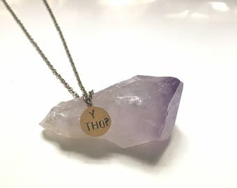 Y THO? hand stamped engraved necklace