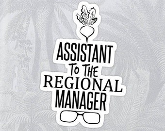 Assistant to the Regional Manager Sticker