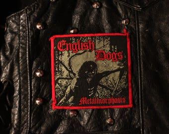ENGLISH DOGS Metalmorphosis vintage original patch Discharge Chaos uk Amebix Anti Cimex Broken Bones GBH punk d-beat hardcore thrash metal
