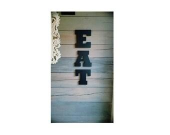 Eat Sign For Kitchen, Eat Sign, Farmhouse Kitchen Decor, Kitchen Sign, Rustic Sign, Wood Sign, Kitchen Decor, Eat Letters, Eat Cutout
