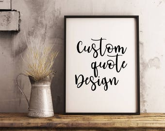 Custom Quote Prints Gorgeous Custom Quote Print  Etsy