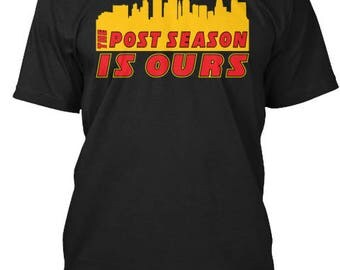 Kansas City Chiefs Post Season is Ours Playoffs Tee