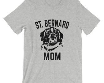 Saint Bernard T Shirt - Saint Bernard Mom - Saint Bernard Shirt For Women - Gift For Dog Lovers
