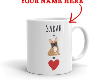 French Bulldog Gift - Personalized Frenchie Mug - Custom Name Gift For Frenchie Lovers - Dog Lover Gift