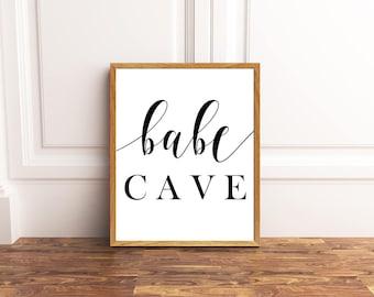Babe Cave Printable - Babe Cave Print - Babe Cave Art - Babe Cave Decor - Babe Cave Quote - Babe Cave Sign - Babe Cave Office - Office Decor