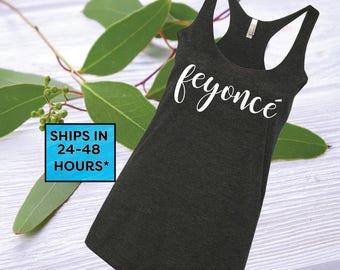 Feyonce Shirt | Feyonce Tank | Fiance Shirt | Engaged Shirt | Fiance Gift | Gift for Fiance | Engaged Gifts | Bachelorette Party Shirts (01)