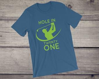 Hole In Twenty One 21 Golf T-Shirt HIO worst golfer okayest golfer funny Hole in one parody tee Short-Sleeve Unisex T-Shirt
