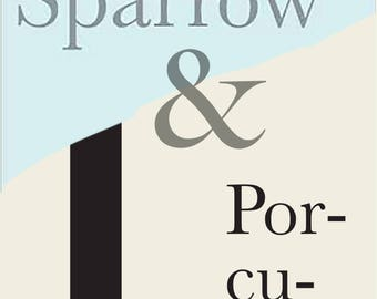 Both The Lost Sparrow and Porcupine