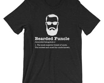 Bearded Funcle Tshirt | Funcle | Beard Lover | Fun Uncle | Uncle Gift | Bearded Uncle T-shirt | Funny Family Gifts