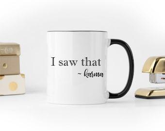 Karma Coffee Mug, Funny Coffee Mug, Funny Tea Mug, Yoga Coffee Mug, Coffee Lovers Gift, Tea Lovers Gift, Birthday Present, Christmas Gift