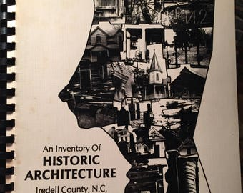An Inventory of Historic Architecture Iredell County, NC 1978