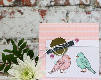 Oh Hello Hand Stamped Friendship/Friends/Just Because Card featuring Bird design, Square with Coloured Envelope