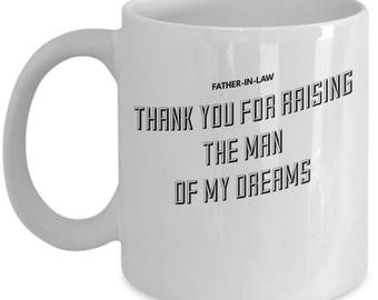 Funny Father In Law Gift - Father-In-Law Gifts - Father of the Groom Gift - Husband's Father - Coffee Mug Tea Cup 11oz 15oz