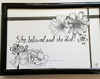 She believed and she did- Typography and Illustration- Quote
