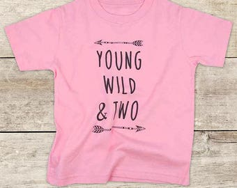 Young Wild & Two - boho hipster arrows camping Second 2nd Birthday Shirt for Age 2 Boy or Girl