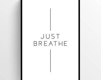 Breathe Poster, wall art, prints, modern print, scandinavian art, home wall decor, typography, quotes, black and white, motivational, design