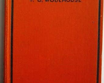 Wodehouse, P G : 'Hot Water'  Third Printing.