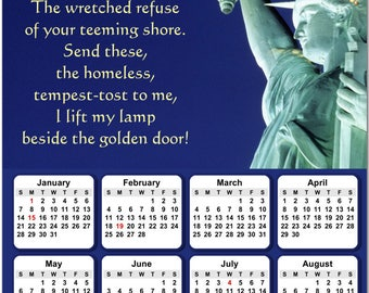 """Statue of Liberty - Emma Lazarus Poem Inscription 2018 Full Year View 8"""" Calendar - Magnet or Wall #3851"""