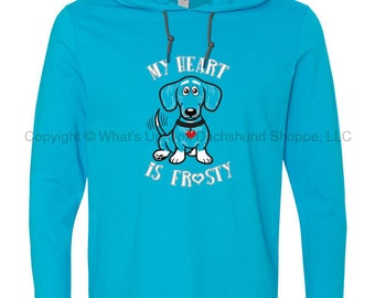 My Heart Is Frosty Long Sleeve Hooded Dachshund T-Shirt