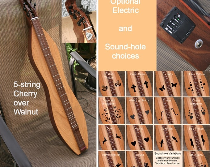 Custom Cherry-Walnut 5-string Mountain Dulcimer, with optional Electric, and sound-hole choices