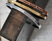 Courage Dear Heart - Mantra Bracelet - Hand Stamped Stacking Bracelet - Handstamped Bracelet - Inspirational Bracelet - Gift For Her