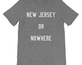 New Jersey Shirt New Jersey Home Jersey Shore Shirt New Jersey Shirt New Jersey Gifts New Jersey State New Jersey Shore New Jersey Tshirt