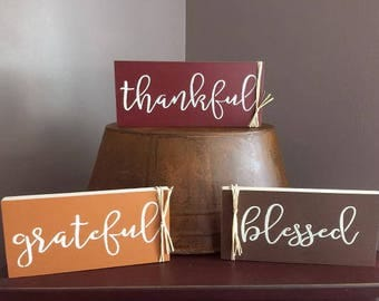 Thankful, Grateful, Blessed,  signs