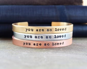 You Are So Loved Cuff Bracelet - Valentine's Day Gift - Best Friend Gift