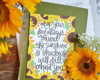 Keep your face towards the sunshine, Walt Whitman, Sunflowers Watercolor, Inspirational Quote Handlettering Summer Encouragement, Wildflower