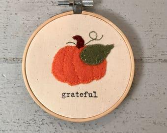 Felt Pumpkin Embroidery Hoop - Grateful