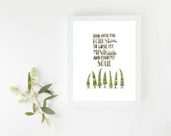 QUOTE Print, Nature Art, Watercolor Print, WOODLAND, Home Decor, Bedroom Art, Office Decor, Forest, Soul, Trees, Calm, Cabin Decor, Wall Art