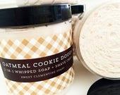 Whipped Soap, Shaving Soap, Bath Whip, Shaving Cream, Soap Whip, Shave Cream, Soap, Oatmeal Cookie Dough