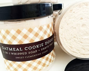 Whipped Soap, Shaving Soap, Bath Whip, Shaving Cream, Soap Whip, Shave Cream, Soap, Oatmeal Cookie Dough