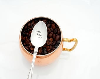 Java Nice Day Stamped Coffee Spoon. Hand Stamped Spoon. Coffee Lover Teaspoon Gift Idea. The Original Hand Stamped Vintage Coffee Spoons™