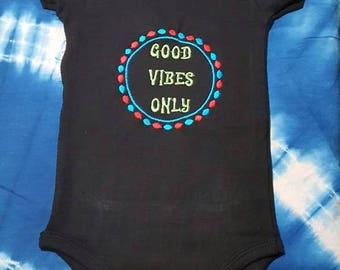Good Vibes Only Custom Embroidered Onesie Unisex Boys or Girls Onesie