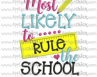 Most Likely to Rule the School Applique, School, Machine Embroidery Design