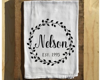 Custom Name   Flour Sack Towel   Farmhouse Decor   Farmhouse Kitchen   Established Date   Farmhouse Tea Towel   Wreath Towel   22601